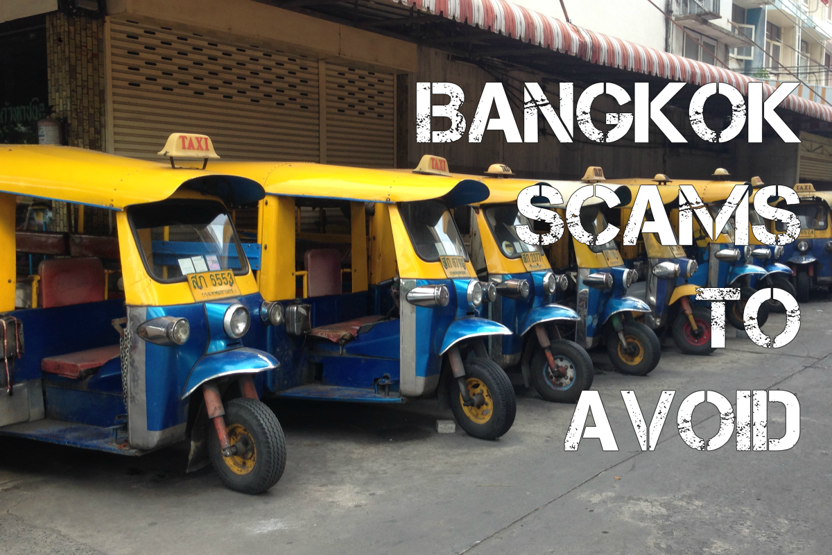 7 Scams to Avoid in Bangkok